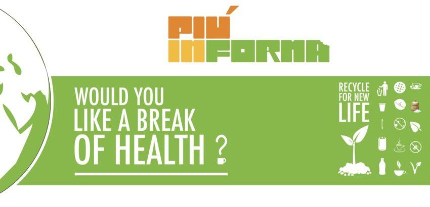 he benefits of the PIÚINFORMA eco-sustainable break and refreshment areas